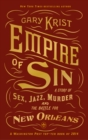 Empire of Sin : A Story of Sex, Jazz, Murder and the Battle for New Orleans - Book