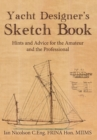 Yacht Designer's Sketch Book : Hints and Advice for the Amateur and the Professional - Book