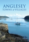 Anglesey Towns and Villages - Book