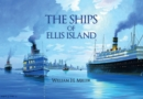 The Ships of Ellis Island - eBook