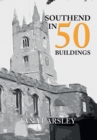 Southend in 50 Buildings - Book