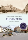 Thornbury Through Time Revised Edition - eBook