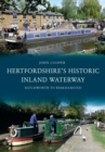 Hertfordshire's Historic Inland Waterway : Batchworth to Berkhamsted - eBook