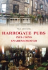 Harrogate Pubs : Including Knaresborough - Book