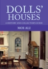 Dolls' Houses : A History and Collector's Guide - Book