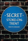 Secret Stoke-on-Trent - Book