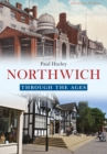 Northwich Through the Ages - Book