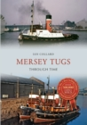 Mersey Tugs Through Time - Book