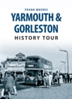 Yarmouth & Gorleston History Tour - eBook