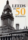 Leeds in 50 Buildings - Book
