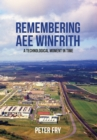 Remembering AEE Winfrith : A Technological Moment in Time - Book