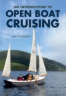 An Introduction to Open Boat Cruising - eBook