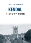 Kendal History Tour - Book