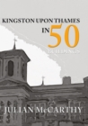 Kingston upon Thames in 50 Buildings - eBook