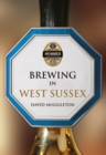 Brewing in West Sussex - Book