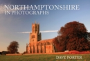 Northamptonshire in Photographs - Book