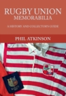 Rugby Union Memorabilia : A History and Collector's Guide - Book