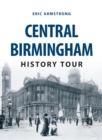 Central Birmingham History Tour - eBook
