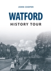 Watford History Tour - Book