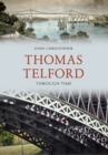 Thomas Telford Through Time - Book