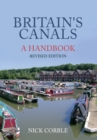Britain's Canals: A Handbook Revised Edition - Book