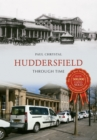 Huddersfield Through Time - Book