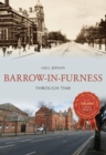 Barrow-in-Furness Through Time - Book