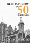 Bloomsbury in 50 Buildings - Book