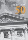 Warrington in 50 Buildings - Book