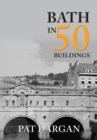 Bath in 50 Buildings - Book