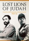 Lost Lions of Judah : Haile Selassie's Mongrel Foreign Legion 1935-41 - Book