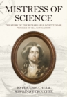 Mistress of Science : The Story of the Remarkable Janet Taylor, Pioneer of Sea Navigation - Book