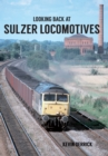 Looking Back At Sulzer Locomotives - eBook