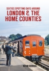 Sixties Spotting Days Around London & The Home Counties - Book