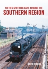 Sixties Spotting Days Around the Southern Region - Book