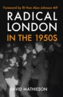 Radical London in the 1950s - Book