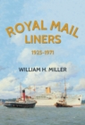 Royal Mail Liners 1925-1971 - Book