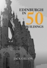 Edinburgh in 50 Buildings - Book
