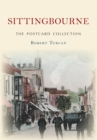 Sittingbourne The Postcard Collection - eBook