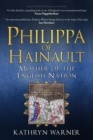 Philippa of Hainault : Mother of the English Nation - Book
