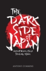 The Dark Side of Japan : Ancient Black Magic, Folklore, Ritual - Book