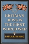 Britain's Jews in the First World War - Book