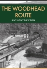 The Woodhead Route - eBook