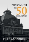 Norwich in 50 Buildings - Book