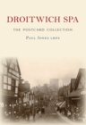 Droitwich Spa The Postcard Collection - Book