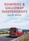 Dumfries & Galloway Independents - Book