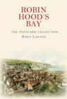 Robin Hood's Bay The Postcard Collection - Book