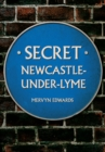 Secret Newcastle-Under-Lyme - eBook