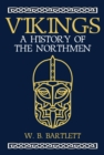 Vikings : A History of the Northmen - Book