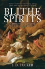 Blithe Spirits : An Imaginative History of the Poltergeist - Book